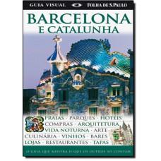 Barcelona Guia Visual - Edicao Com Mapa