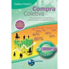 Compra Coletiva (Serie Ecommerce Melhores Praticas)