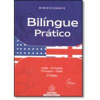 Minidicionario Bilingue Pratico : Port/Ing - Ing/Port - Conforme Acordo Ortografico