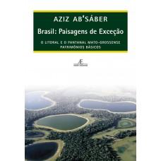 Brasil: Paisagens de Exceção
