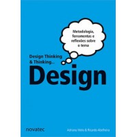 Design thinking e thinking design