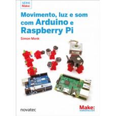 Movimento, luz e som com Arduino e Raspberry Pi
