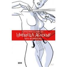 Umbrella Academy - Volume 1: Suíte do apocalipse