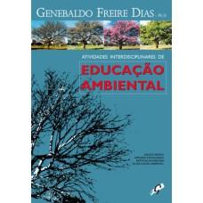 Atividades interdisciplinares de educação ambiental