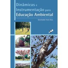 Dinâmicas e instrumentação para educação ambiental