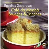 Receitas saborosas: café da manhã, brunchs & lanches