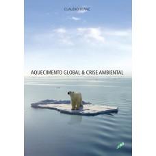 Aquecimento global & crise ambiental