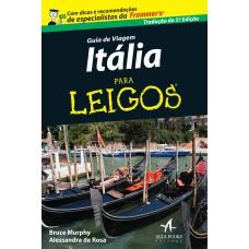 GUIA DE VIAGEM ITALIA PARA LEIGOS