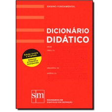 Dicionario Didatico: 6? Ao 9? Ano - Portugues Fundamental