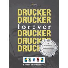 Drucker, Forever