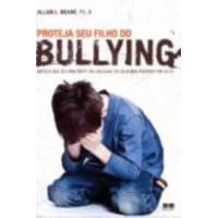 Proteja seu filho do bullying