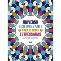 Universo deslumbrante para pessoas estressadas