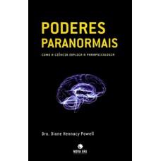 Poderes paranormais: Como a ciência explica a parapsicologia