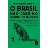 O Brasil não cabe no quintal de ninguém