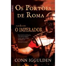 Os portões de Roma (Vol. 1 Imperador - edição de bolso)