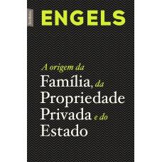 A origem da família, da Propriedade Privada e do Estado (edição de bolso)