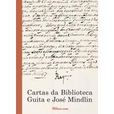 Cartas da Biblioteca de Guita e José Mindlin