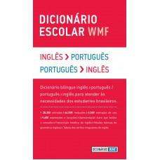 Dicionário escolar WMF - Inglês-Português / Português-Inglês