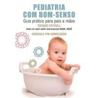 Pediatria com bom-senso