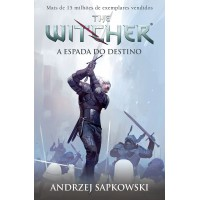 A espada do destino - The Witcher - A saga do bruxo Geralt de Rívia (Capa game)