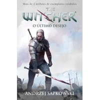 O último desejo - The Witcher - A saga do bruxo Geralt de Rívia (Capa game)