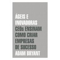 Ágeis e inovadoras