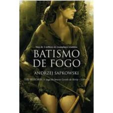 Batismo de fogo - The Witcher - A saga do bruxo Geralt de Rívia