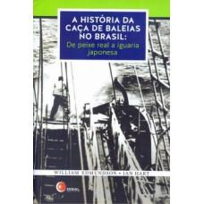 A história da caça de baleias no Brasil