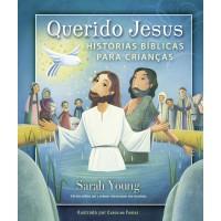 Querido Jesus : Histórias bíblicas para crianças