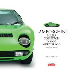 Lamborghini Miura, Countach, Diablo, Murciélago