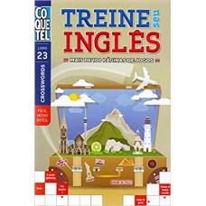 Treine Seu Ingles - Nivel Medio - Vol 22