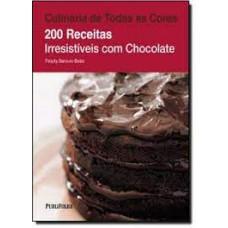 200 Receitas Irresistiveis Com Chocolate