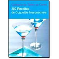 200 Receitas De Coqueteis Inesqueciveis