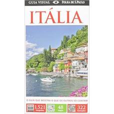Guia Visual Itália: O Guia Que Mostra o Que os Outros Só Contam