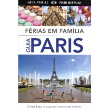 Guia Paris:Ferias Em Familia