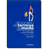 Dicionario De Termos De Moda - Edicao Revista E Ampliada