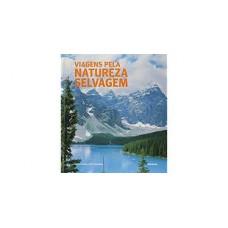 Viagens Pela Natureza Selvagem