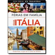 Ferias em Familia - Guia Italia