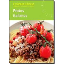 Cozinha Rapida: Pratos Italianos