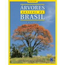 Arvores Nativas do Brasil - Volume 1