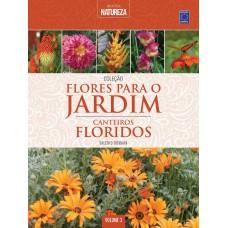 Coleção Flores para o Jardim - Volume 3: Canteiros Floridos