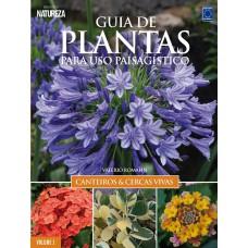 Guia de plantas para uso paisagístico: Canteiros & cercas vivas - Volume 1