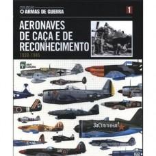 Aeronaves De Caca E De Reconhecimento 1939-1945