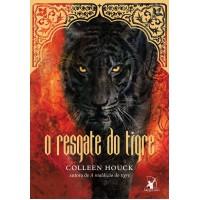 O resgate do tigre (A maldição do tigre – Livro 3)