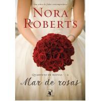 Mar de rosas (Quarteto de noivas – Livro 2)