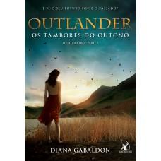 Outlander: os tambores do outono – Livro 4 (Parte 1)
