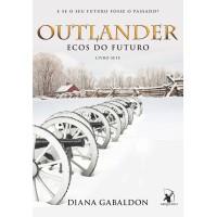 Outlander: ecos do futuro - Livro 7