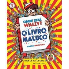 Onde está Wally? Mini 5 - O livro maluco