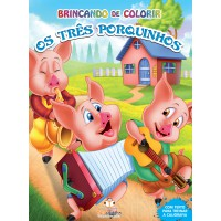 Tres Porquinhos, Os (Colecao Brincando De Colorir)