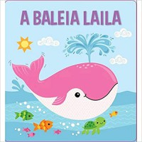A Baleia Laila